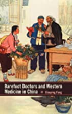 Barefoot doctors and western medicine in…