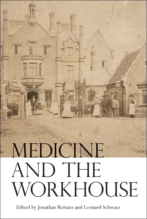 medicine-and-the-workhouse-rochester-studies-in-medical-history