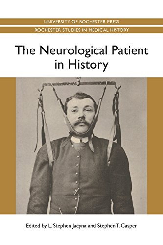 the-neurological-patient-in-history-rochester-studies-in-medical-history