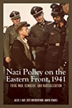 Nazi Policy on the Eastern Front, 1941…