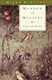 McKenna, Megan: Marrow of Mystery: Selected Poems