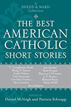 The Best American Catholic Short Stories: A…