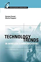 Technology Trends in Wireless Communications…
