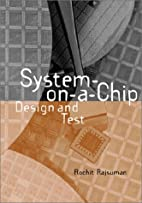 System-On-A-Chip: Design and Test (Artech…