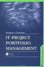 IT Project Portfolio Management by Stephen…