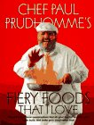 Paul Prudhomme: Chef Paul Prudhomme's Fiery Foods of the World That I Love