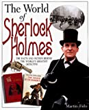 Fido, Martin: The World of Sherlock Holmes: The Great Detective and His Era