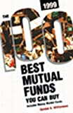 Williamson, Gordon: The 100 Best Mutual Funds You Can Buy, 1999