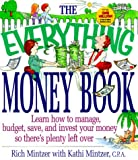 Kathi Mintzer: The Everything Money Book: Learn How to Manage, Budget, Save, and Invest Your Money So There's Plenty Left over (Adams Everything Series)