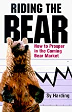 Riding the Bear: How to Prosper in the…