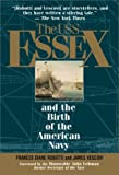 Vescovi, James: The U.S.S. Essex: And the Birth of the American Navy