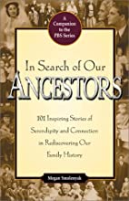 In Search of Our Ancestors by Megan…
