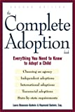 Godwin, Raymond: The Complete Adoption Book: Everything You Need to Know to Adopt a Child