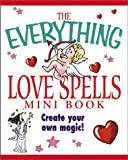 MacGregor, T. J.: Mini Love Spells (Everything (Adams Media Mini))