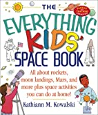 The Everything Kids Space Book: All About…