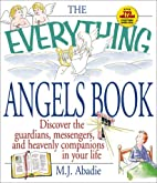 The Everything Angels Book by Marie-Jeanne…