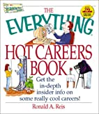 The Everything Hot Careers Book by Ronald A.…