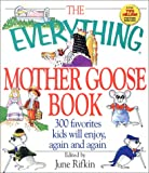 Rifkin, June: The Everything Mother Goose Book