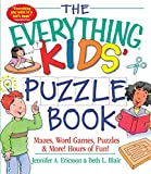 Ericsson, Jennifer A.: The Everything Kids' Puzzle Book: Mazes, Word Games, Puzzles & More! Hours of Fun!
