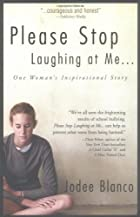 Please Stop Laughing At Me...: One…