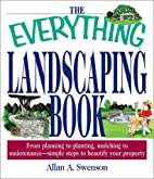 The Everything Landscaping Book: From…