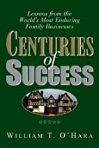 Centuries of Success: Lessons from the…