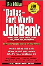 The Dallas-Fort Worth Jobbank by Erik L.…