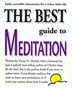 The Best Guide to Meditation by Victor N.…