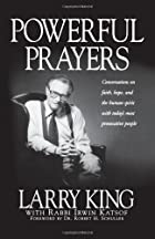Powerful Prayers by Larry King