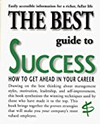 The Best Guide to Success: How to Get Ahead…