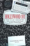 Levy, Frederick: Hollywood 101: The Film Industry