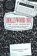 Hollywood 101: The Film Industry by…