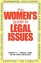 The Women's Guide to Legal Issues by Nancy…