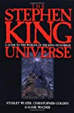 Golden, Christopher: The Stephen King Universe: A Guide to the Worlds of the King of Horror