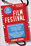 Gore, Chris: The Ultimate Film Festival Survival Guide (2nd Edition)