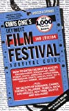 Gore, Chris: Ultimate Film Festival Survival Guide (Chris Gore's Ultimate Flim Festival Survival Guide)