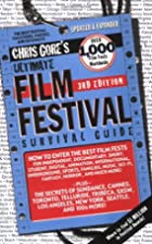 Ultimate Film Festival Survival Guide by…