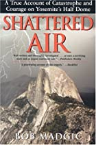 Shattered Air: A True Account of Catastrophe…
