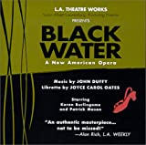 Joyce Carol Oates: Black Water: An American Opera (Library Edition Audio CDs)