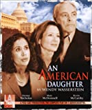 Wasserstein, Wendy: An American Daughter (Audio Theatre Series)