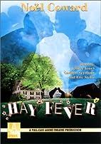 Hay Fever AUDIO by Noel Coward