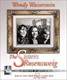 Wendy Wasserstein: The Sisters Rosensweig [UNABRIDGED] (Library Edition Audio CDs)
