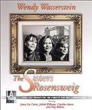 Wendy Wasserstein: The Sisters Rosensweig [UNABRIDGED] (Library Edition Audio CDs)