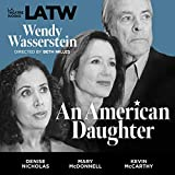 Wendy Wasserstein: An American Daughter (Library Edition Audio CDs)