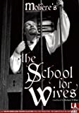 Moliere: School for Wives (Library Edition Audio CDs) (L.A. Theatre Works Audio Theatre Collections)