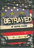 George Packer: Betrayed (Library Edition Audio CDs)