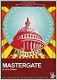Larry Gelbart: Mastergate (Library Edition Audio CDs) (L.A. Theatre Works Audio Theatre Collections)