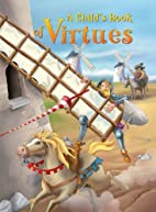 A Child's Book of Virtues by Kay McSpadden