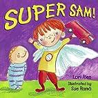 Super Sam! by Lori Ries