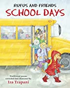 Rufus and Friends: School Days by Iza…